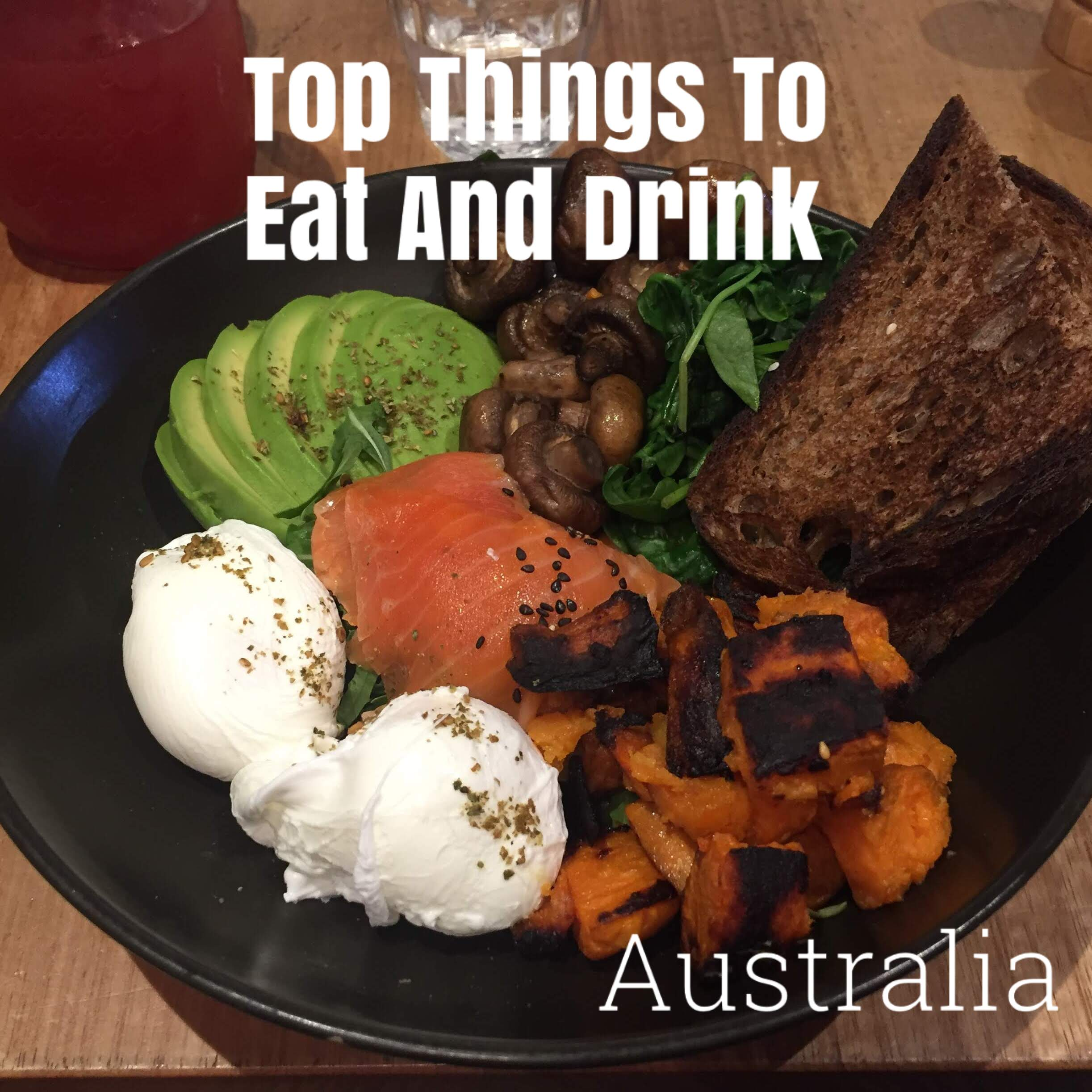 Top Things To Eat and Drink, Australia,