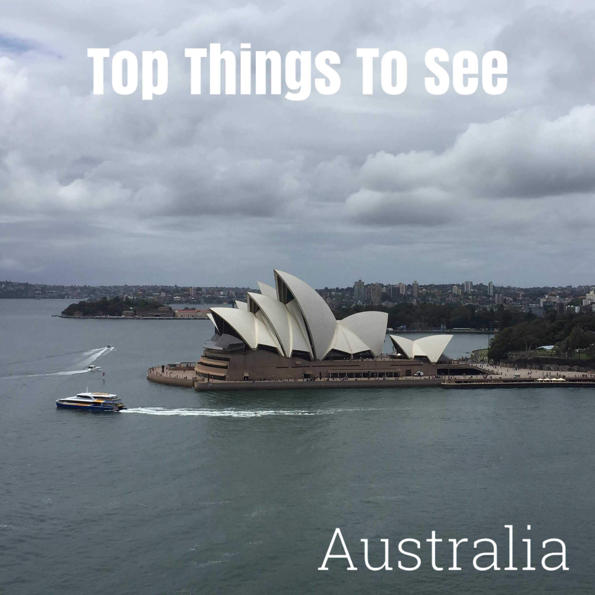 Top things to see, australia,